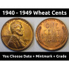 Lincoln Wheat Pennies - 1940 to 1949 PDS - choose date / mintmark / grade - 1940, 1941, 1942, 1943, 1944, 1945, 46, 47, 48, 49