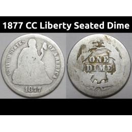 1877 CC Liberty Seated Dime...