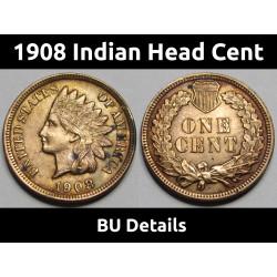 1908 Indian Head Cent - BU...